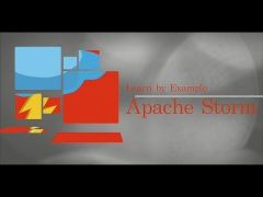 Learn By Example: Apache Storm