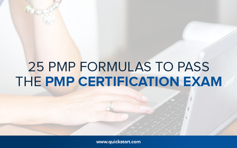 How To Pass PMP Exam in the First Go - PMP Certification Exam Prep Tips - 25 PMP Formulas to Pass the PMP Certification Exam