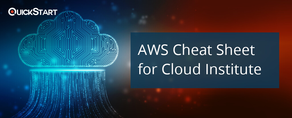 AWS CHEAT SHEET: with Exam Guide
