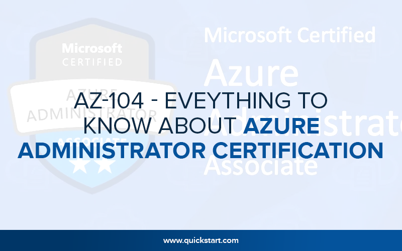AZ-104 - Eveything to know about Azure administrator certification