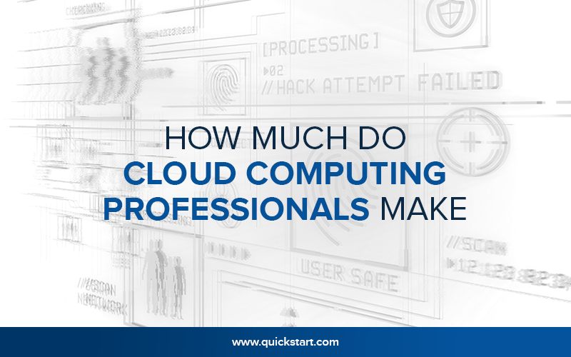 How Much Do Cloud Computing Professionals Make