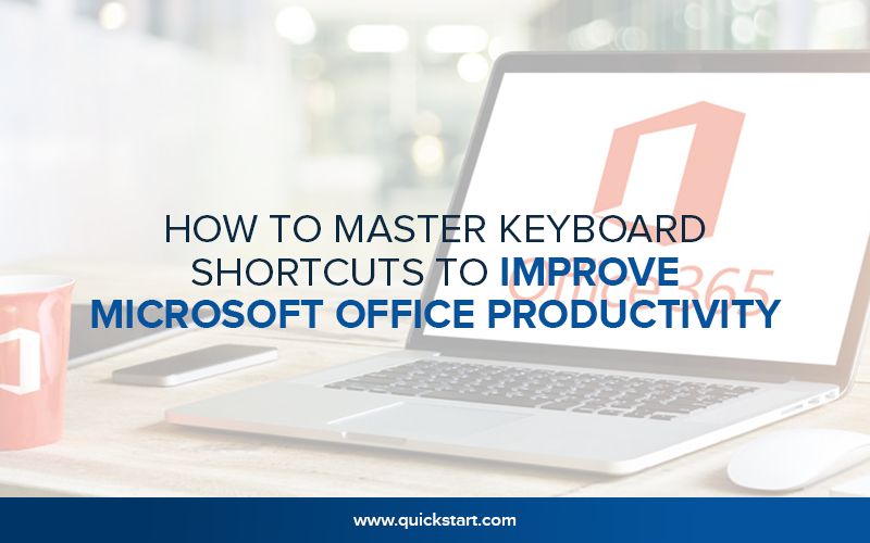 How to Master Keyboard Shortcuts to Improve Microsoft Office Productivity?