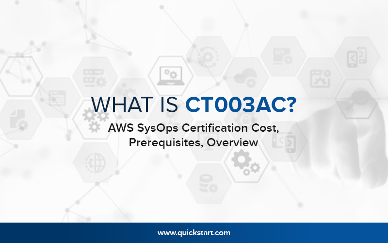 What Is AWS SysOps Certification - Cost, Prerequisites, Overview