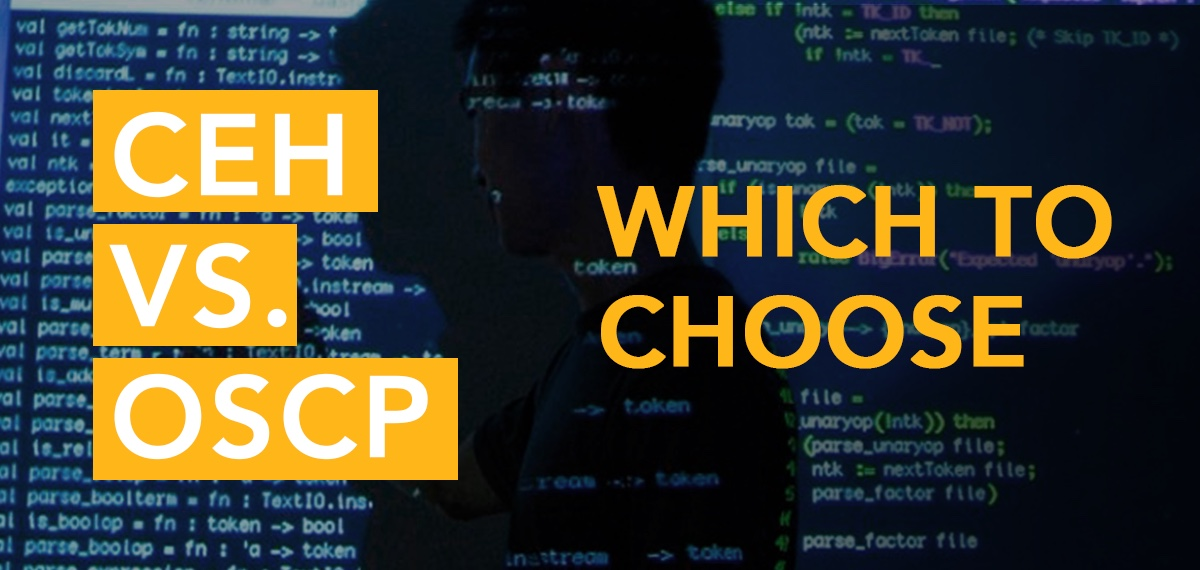 CEH vs. OSCP: Which is Better?