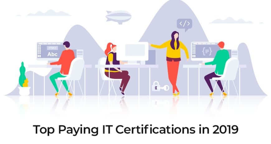 15 Top-Paying IT Certifications for 2019 and Beyond