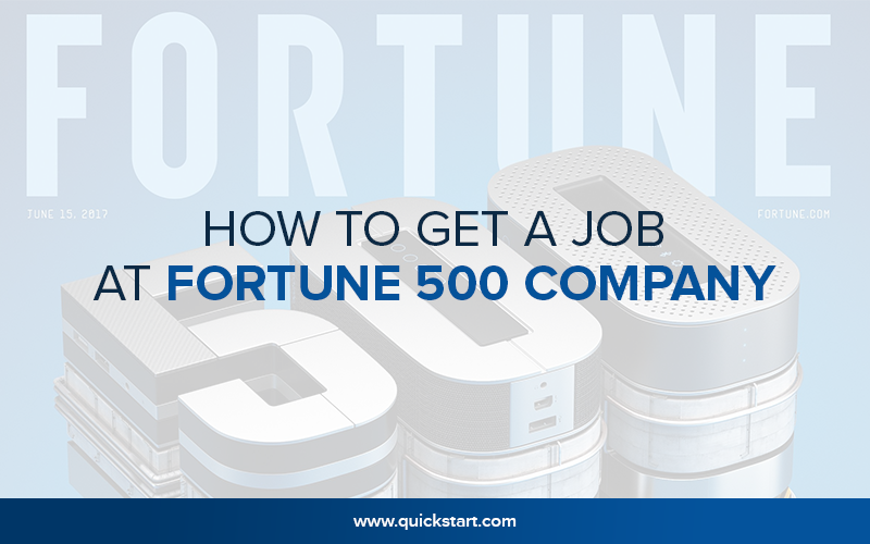 How to Get a Job at Fortune 500 Company