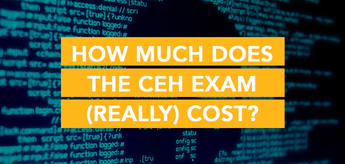How Much Does the CEH Exam (Really) Cost